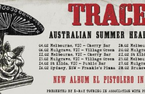 Tracer Summer Headline Shows