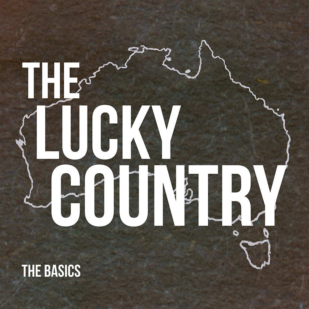 the basics take aim at the lucky country  u2013 across the ocean