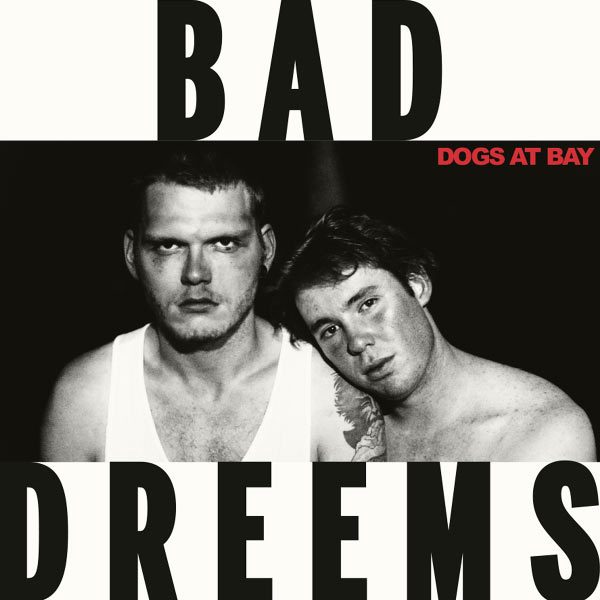 bad-dreems-dogs-at-bay